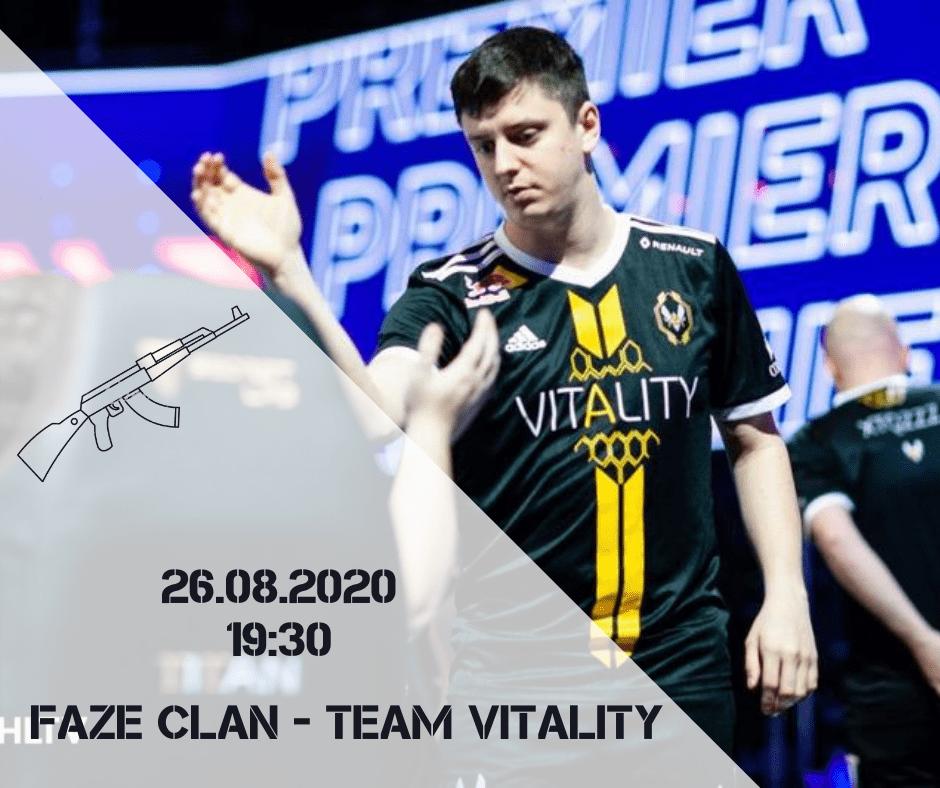FaZe Clan - Team Vitality
