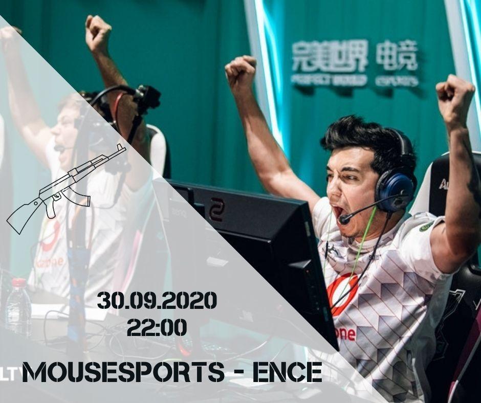 Mousesports - Ence