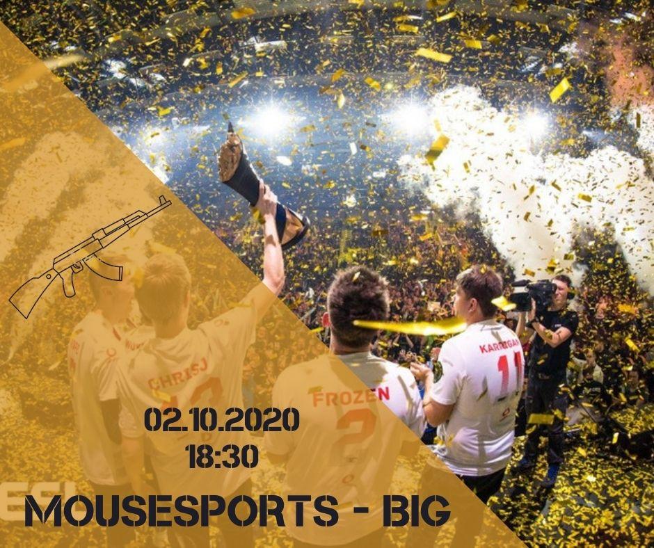Mousesports - BIG
