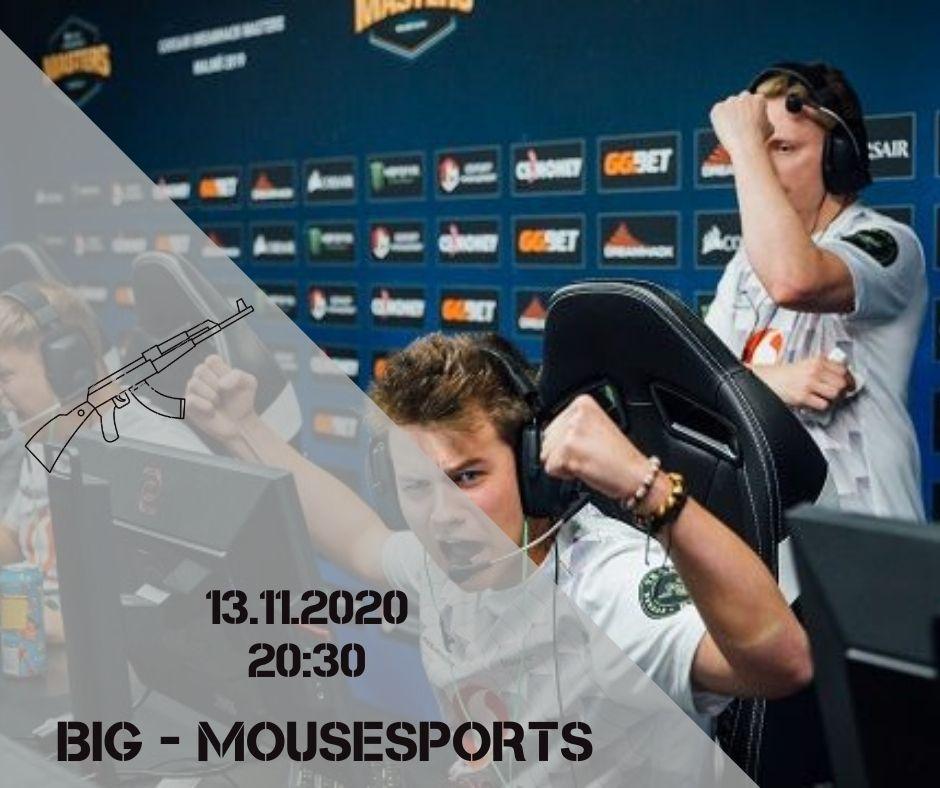 BIG - mousesports
