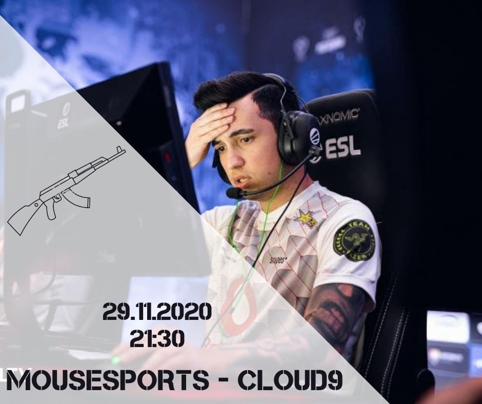 Mousesports - Cloud9