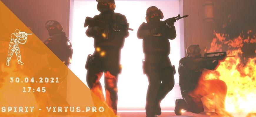Team Spirit - Virtus.pro 30-04-2021