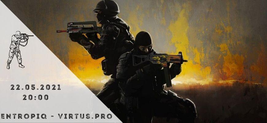 Entropiq - Virtus.pro - 22-05-2021