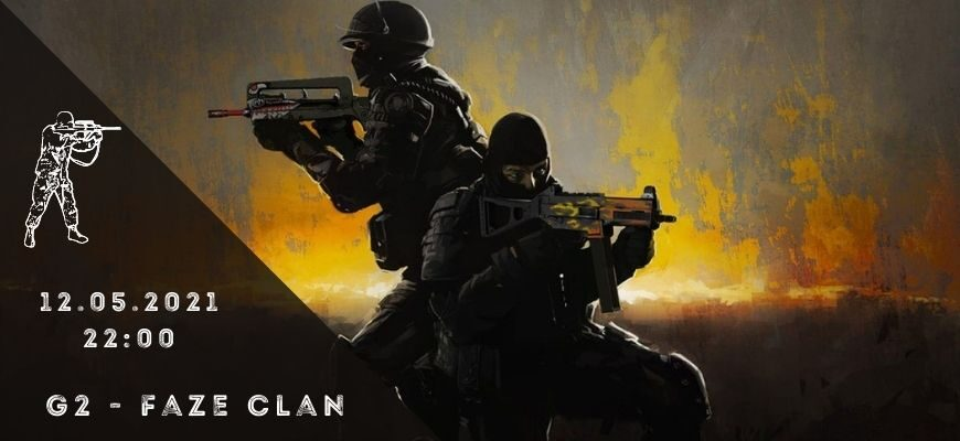 G2 eSports - FaZe Clan -12-05-2021