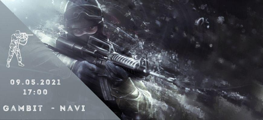 Gambit - Natus Vincere - 09-05-2021
