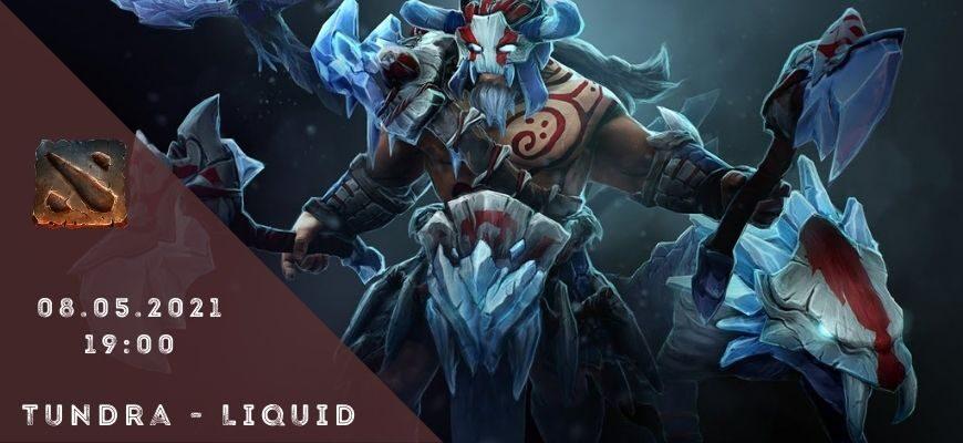 Tundra - Team Liquid 08-05-2021