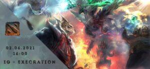 Invictus Gaming - Execration - 02-06-2021