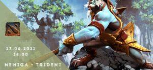 Nemiga Gaming - Trident Clan-23-06-2021