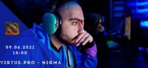 Virtus.pro - Nigma-09-06-2021