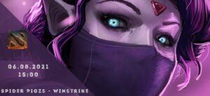 Spider Pigzs - Winstrike-06-08-2021
