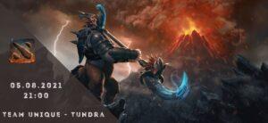 Team uNiQUE - Tundra Esports-05-08-2021