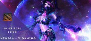 Nemiga Gaming - V Gaming-19-09-2021