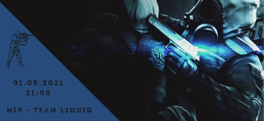 NiP - Team Liquid-01-09-2021